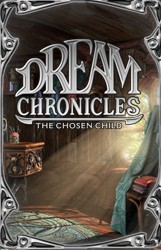 Dream Chronicles 3 - Chosen Child download