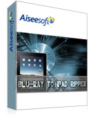 Aiseesoft Blu-ray to iPad Ripper download